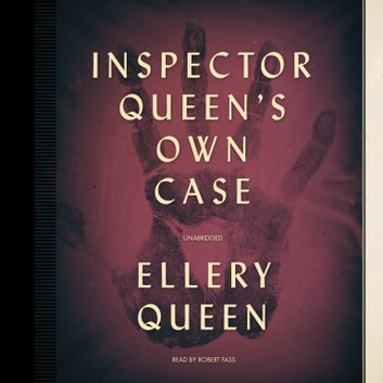 Inspector Queen's Own Case - November Song audiobook by Ellery Queen