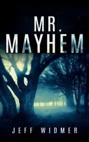 Mr. Mayhem ebook by Jeff Widmer