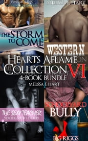 Hearts Aflame Collection VI: 4-Book Bundle ebook by Melissa F. Hart