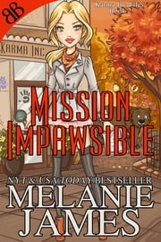 Mission Impawsible ebook by Melanie James