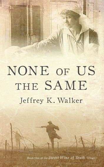 None of Us the Same ebook by Jeffrey K. Walker