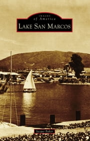 Lake San Marcos ebook by Jacque Baker