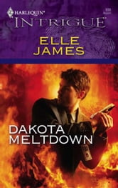 Dakota Meltdown ebook by Elle James