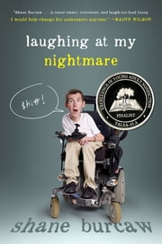 Laughing at My Nightmare ebook by Shane Burcaw