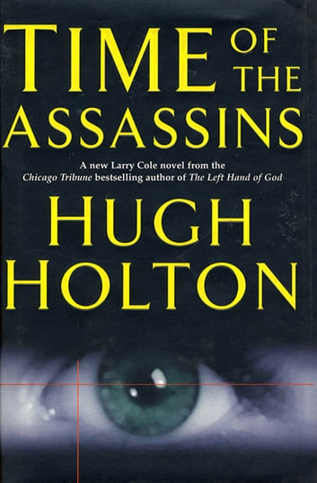 Time of the Assassins ebook by Hugh Holton