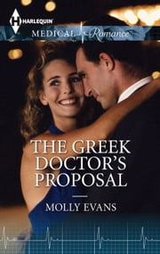 The Greek Doctor's Proposal ebook by Molly Evans