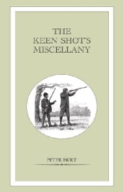 Keen Shot's Miscellany ebook by Peter Holt
