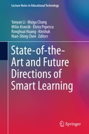 State-of-the-Art and Future Directions of Smart Learning ebook by