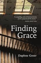 Finding Grace ebook by Daphne Greer