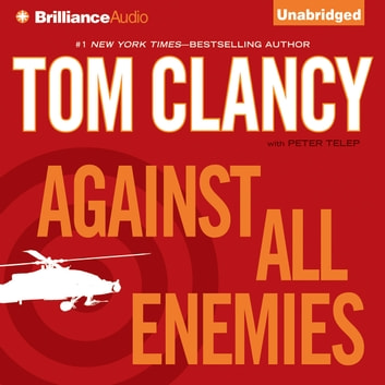 Against All Enemies audiobook by Tom Clancy,Peter Telep