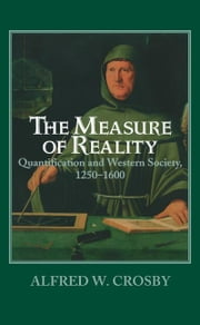 The Measure of Reality ebook by Crosby, Alfred W.
