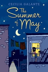 The Summer of May ebook by Cecilia Galante