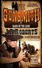 Blood on the Land ebook by