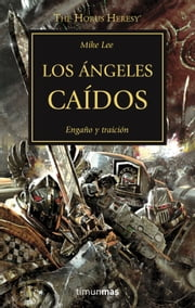Los ángeles caídos, N.º 11 ebook by Mike Lee