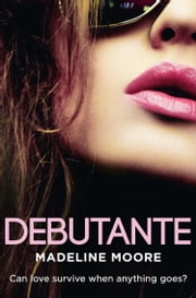 Debutante ebook by Madeline Moore