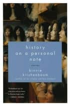 History on a Personal Note - Stories ebook by Binnie Kirshenbaum