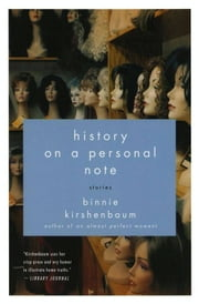 History on a Personal Note ebook by Binnie Kirshenbaum