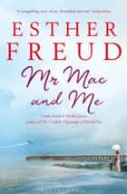 Mr Mac and Me ebook by Esther Freud