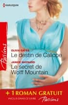 Le destin de Caliope - Le secret de Wolff Mountain - Rendez-vous à Venise - (promotion) ebook by Olivia Gates, Janice Maynard, Vivienne Wallington