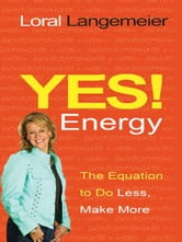 Yes! Energy ebook by Loral Langemeier