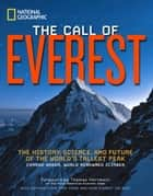 The Call of Everest ebook by Conrad Anker,Thomas Hornbein,Bernadette Mcdonald