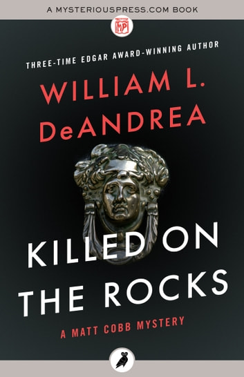 Killed on the Rocks eBook by William L. DeAndrea