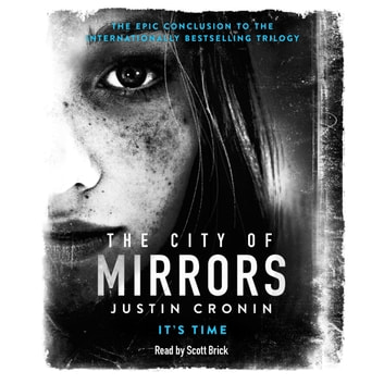 The City of Mirrors audiobook by Justin Cronin