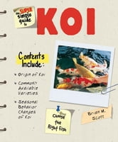 Super Simple Guide to Koi ebook by Brian M. Scott