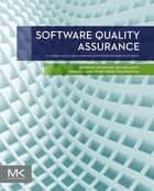 Software Quality Assurance ebook by Ivan Mistrik,Richard M Soley,Nour Ali,John Grundy,Bedir Tekinerdogan