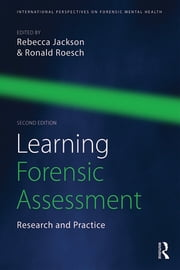 Learning Forensic Assessment - Research and Practice ebook by Rebecca Jackson,Ronald Roesch