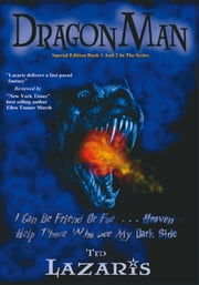 DRAGONMAN - Graphic Novel Special Edition: Book 1 AND 2 In The Series ebook by TED LAZARIS