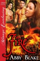 Fire ebook by Abby Blake
