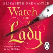 Watch the Lady audiobook by E C Fremantle