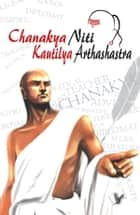 Chanakya Nithi Kautilaya Arthashastra ebook by EDITORIAL BOARD