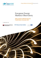 European Energy Markets Observatory (2010) - 2009 and Winter 2009/2010 Data Set - Twelfth Edition, November 2010 ebook by