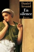 En silence ebook by Daniel Arsand