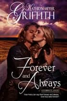 Forever and Always short story ebook by Kathryn Meyer Griffith
