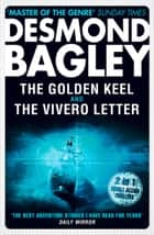 The Golden Keel / The Vivero Letter ebook by