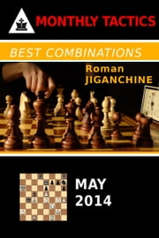 Best Combinations - May 2014 ebook by Roman Jiganchine