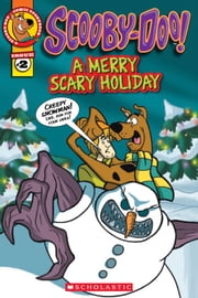 Scooby-Doo Comic Storybook #2: A Merry Scary Holiday ebook by Lee Howard,Alcadia SNC