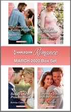 Harlequin Romance March 2020 Box Set ebook by Jennifer Faye, Kate Hardy, Katrina Cudmore,...
