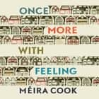 Once More with Feeling audiobook by Méira Cook