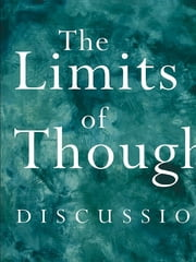 The Limits of Thought - Discussions between J. Krishnamurti and David Bohm ebook by David Bohm,J. Krishnamurti,Ray McCoy