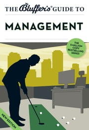 The Bluffer's Guide to Management ebook by John Winterson Richards