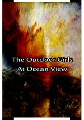 The Outdoor Girls At Ocean View ebook by Laura Lee Hope