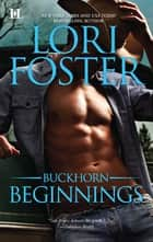 Buckhorn Beginnings: Sawyer\Morgan - Sawyer\Morgan ebook by Lori Foster