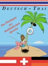 Deutsch-Thai - Das Wichtigste ebook by Georg Gensbichler