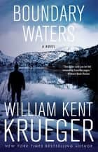 Boundary Waters ebook by William Kent Krueger