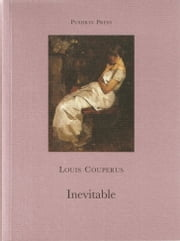 Inevitable ebook by Louis Couperus,Paul Vincent