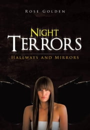 Night Terrors - Hallways and Mirrors ebook by Rose Golden